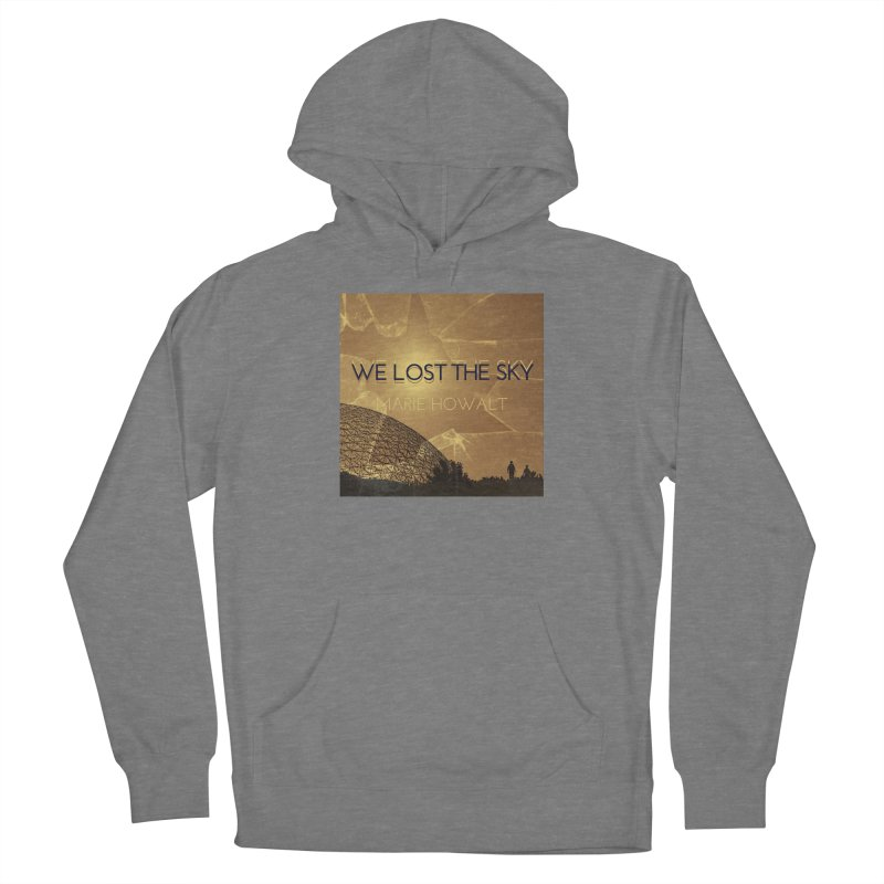We Lost the Sky (Title) Women's Pullover Hoody by Spaceboy Books LLC's Artist Shop