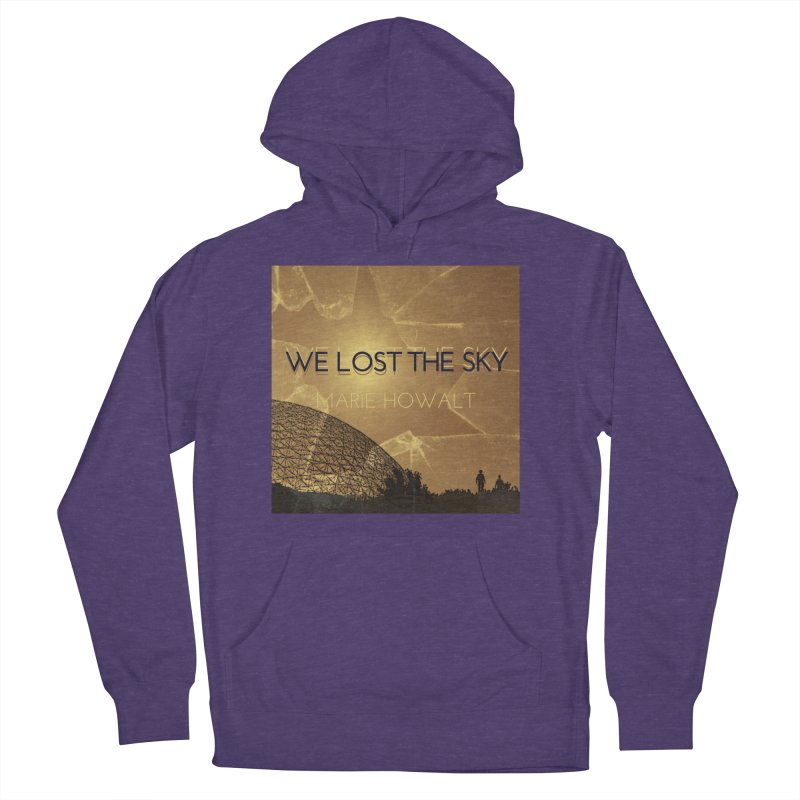We Lost the Sky (Title) Women's French Terry Pullover Hoody by Spaceboy Books LLC's Artist Shop