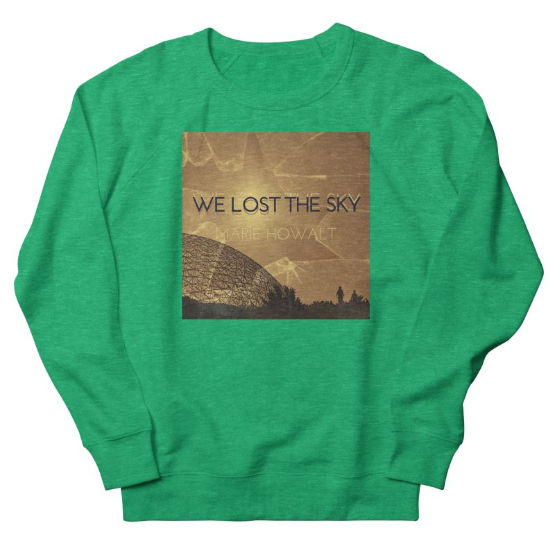 We Lost the Sky (Title) Women's Sweatshirt by Spaceboy Books LLC's Artist Shop
