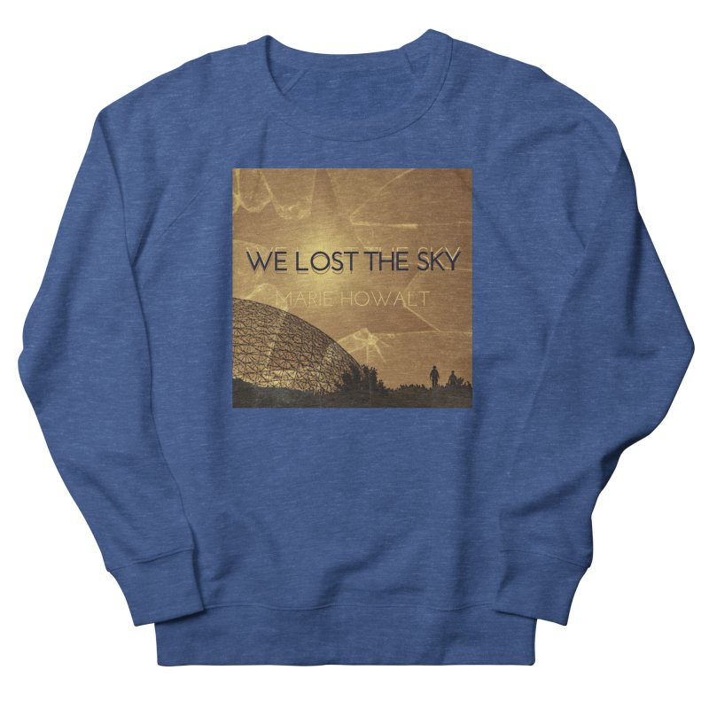 We Lost the Sky (Title) Men's Sweatshirt by Spaceboy Books LLC's Artist Shop