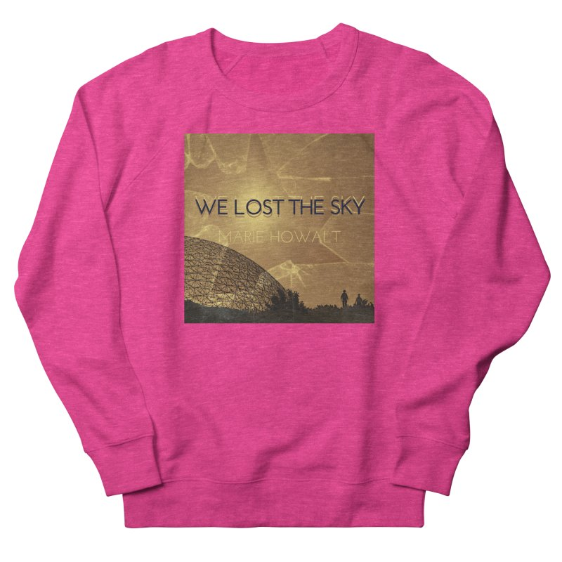 We Lost the Sky (Title) Men's French Terry Sweatshirt by Spaceboy Books LLC's Artist Shop