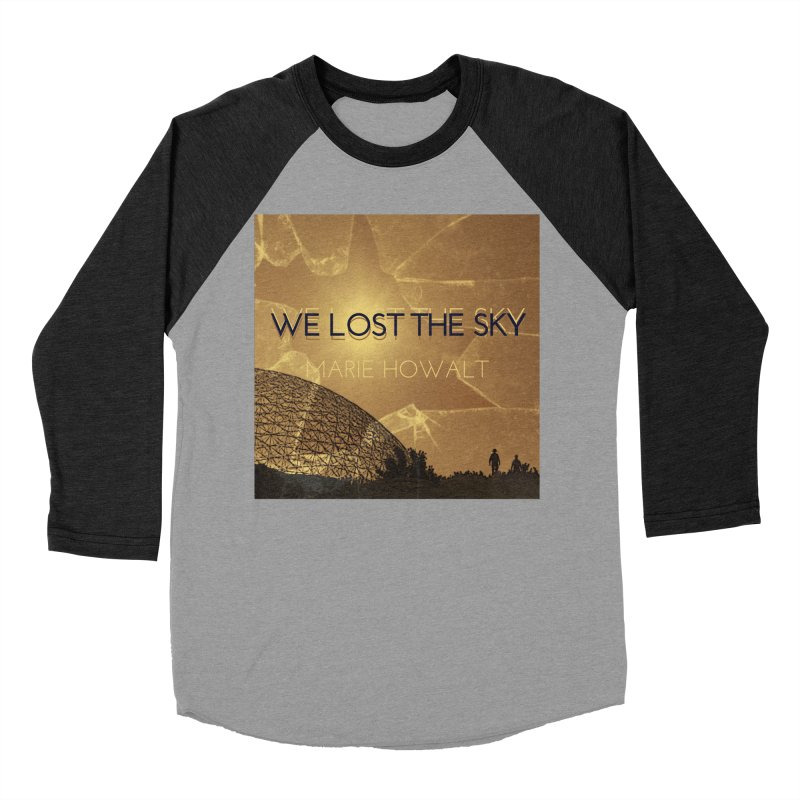 We Lost the Sky (Title) Women's Baseball Triblend Longsleeve T-Shirt by Spaceboy Books LLC's Artist Shop