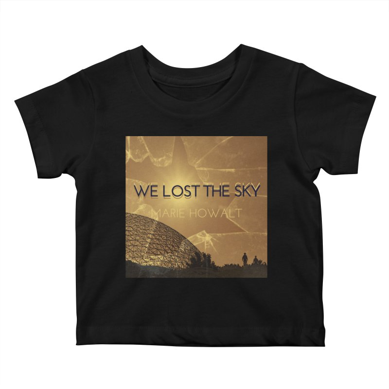We Lost the Sky (Title) Kids Baby T-Shirt by Spaceboy Books LLC's Artist Shop