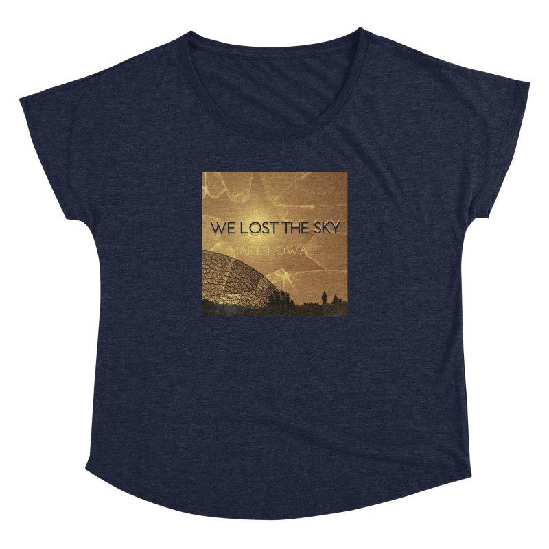 We Lost the Sky (Title) Women's Dolman Scoop Neck by Spaceboy Books LLC's Artist Shop