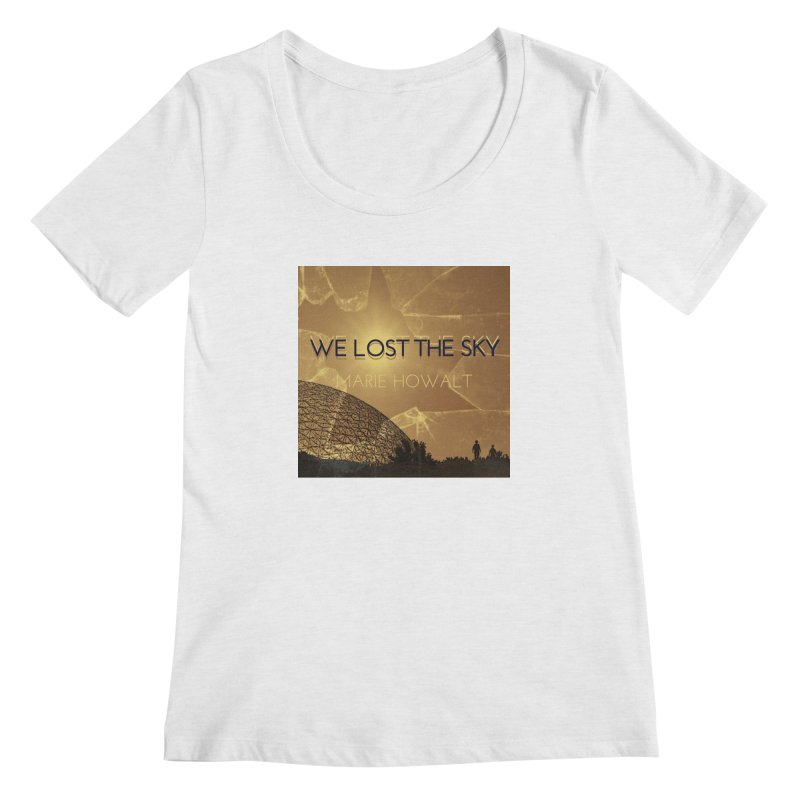 We Lost the Sky (Title) Women's Scoop Neck by Spaceboy Books LLC's Artist Shop