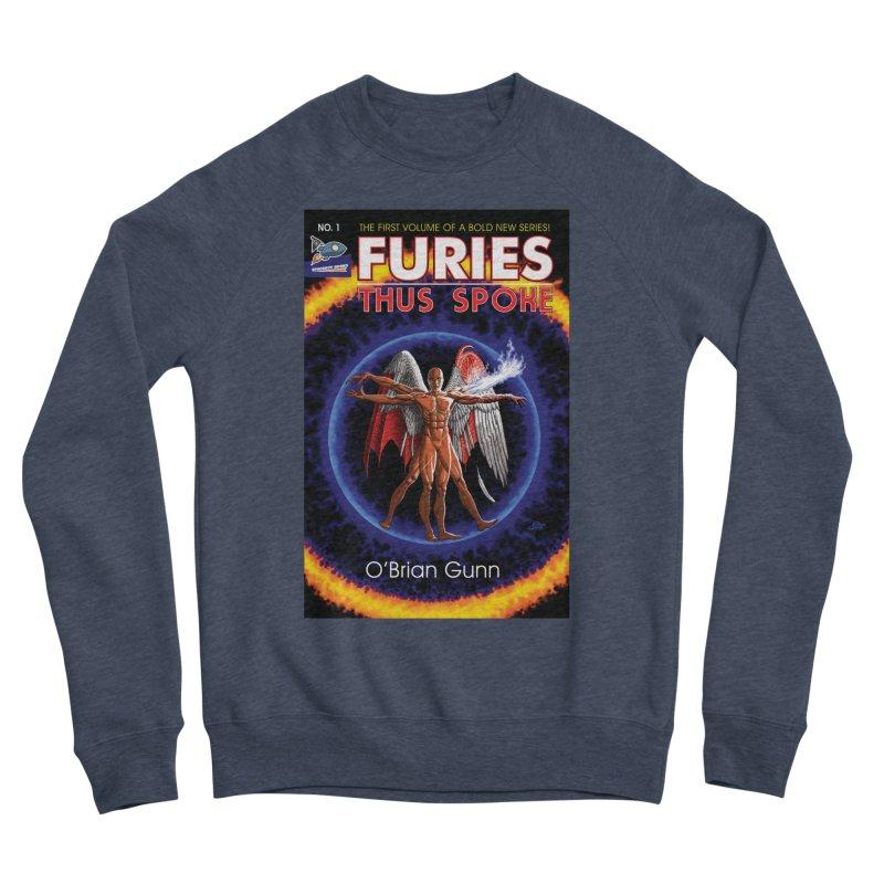 Furies: Thus Spoke (Full Cover) Men's Sponge Fleece Sweatshirt by Spaceboy Books LLC's Artist Shop