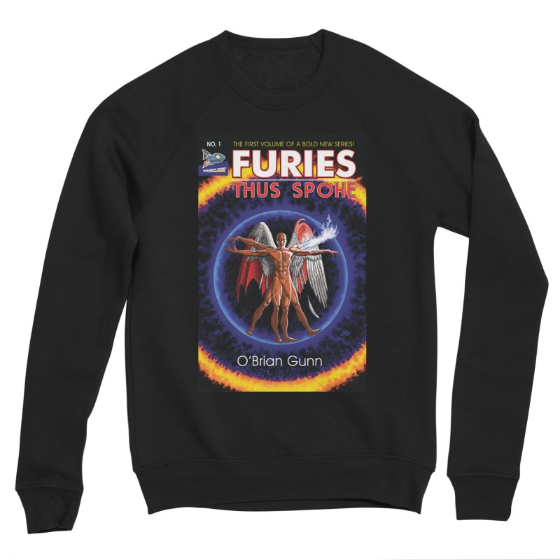 Furies: Thus Spoke (Full Cover) Men's Sponge Fleece Sweatshirt by Spaceboy Books LLC's Artist Shop