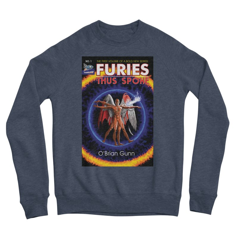 Furies: Thus Spoke (Full Cover) Women's Sponge Fleece Sweatshirt by Spaceboy Books LLC's Artist Shop