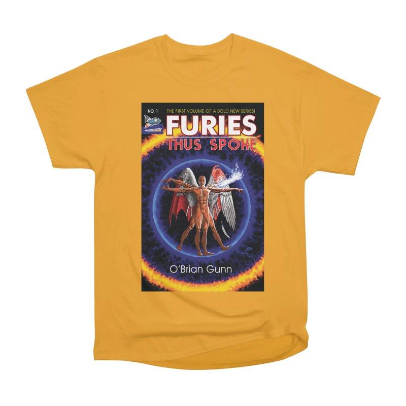 Furies: Thus Spoke (Full Cover) Women's Heavyweight Unisex T-Shirt by Spaceboy Books LLC's Artist Shop