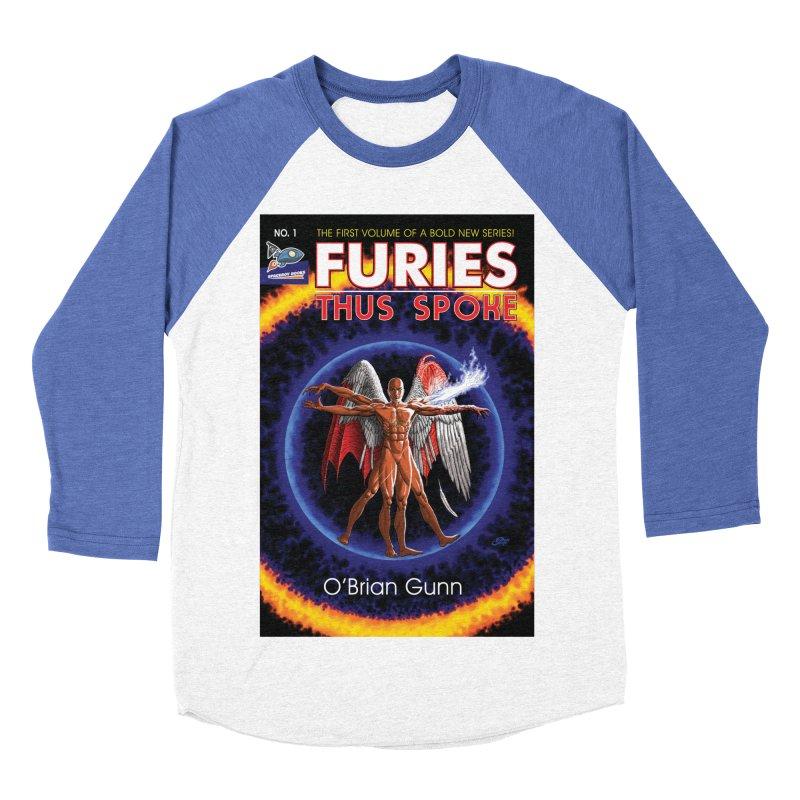 Furies: Thus Spoke (Full Cover) Women's Baseball Triblend Longsleeve T-Shirt by Spaceboy Books LLC's Artist Shop