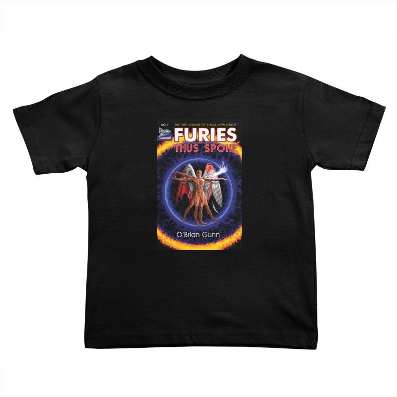 Furies: Thus Spoke (Full Cover) Kids Toddler T-Shirt by Spaceboy Books LLC's Artist Shop