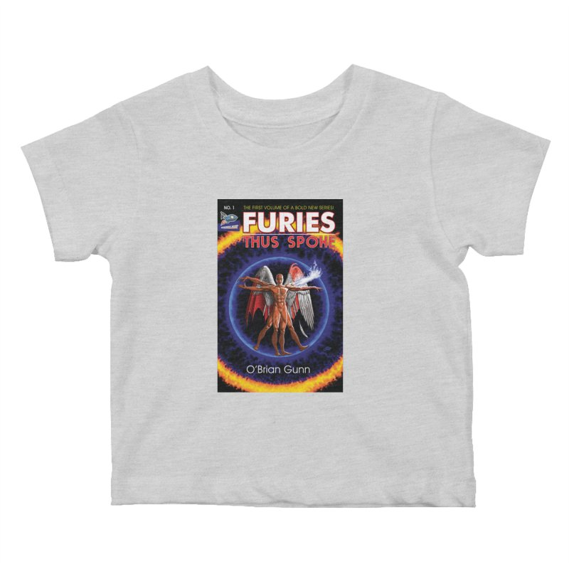 Furies: Thus Spoke (Full Cover) Kids Baby T-Shirt by Spaceboy Books LLC's Artist Shop