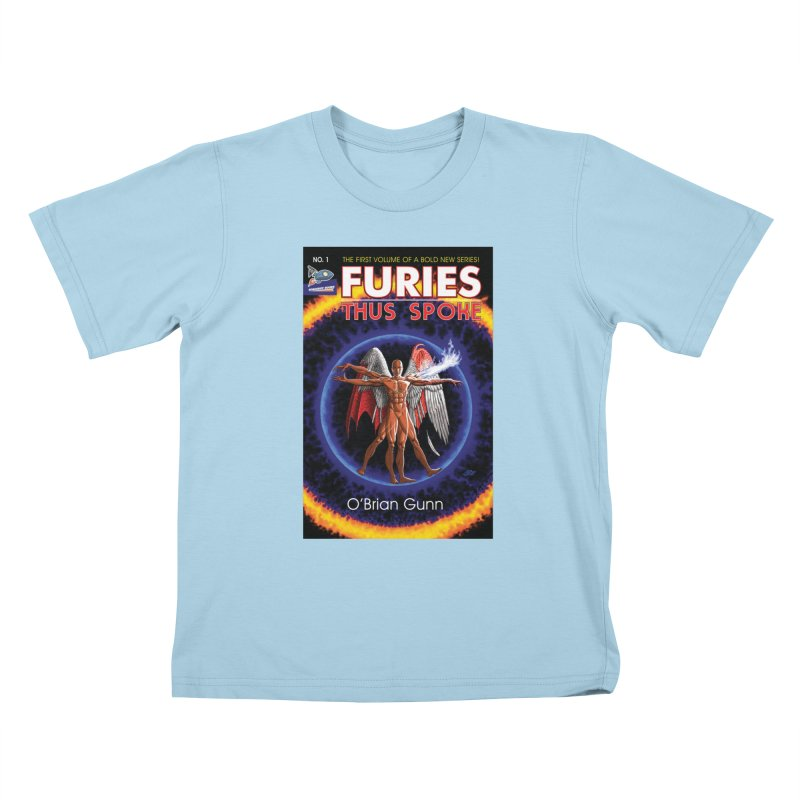 Furies: Thus Spoke (Full Cover) Kids T-Shirt by Spaceboy Books LLC's Artist Shop