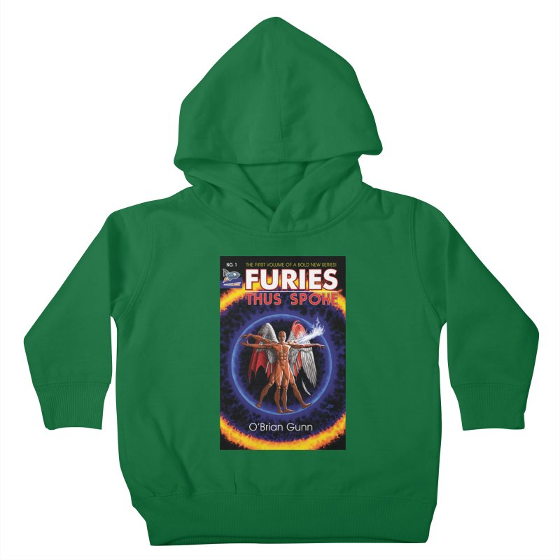 Furies: Thus Spoke (Full Cover) Kids Toddler Pullover Hoody by Spaceboy Books LLC's Artist Shop
