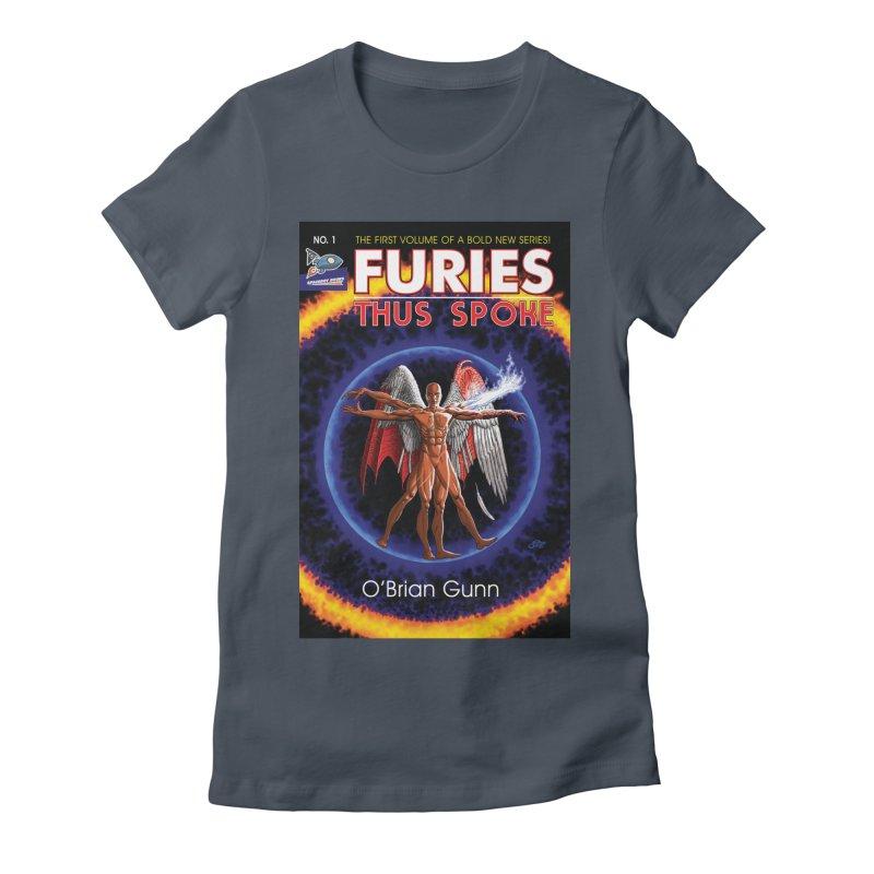 Furies: Thus Spoke (Full Cover) Women's T-Shirt by Spaceboy Books LLC's Artist Shop