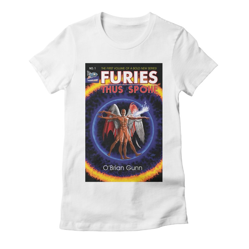 Furies: Thus Spoke (Full Cover) Women's Fitted T-Shirt by Spaceboy Books LLC's Artist Shop