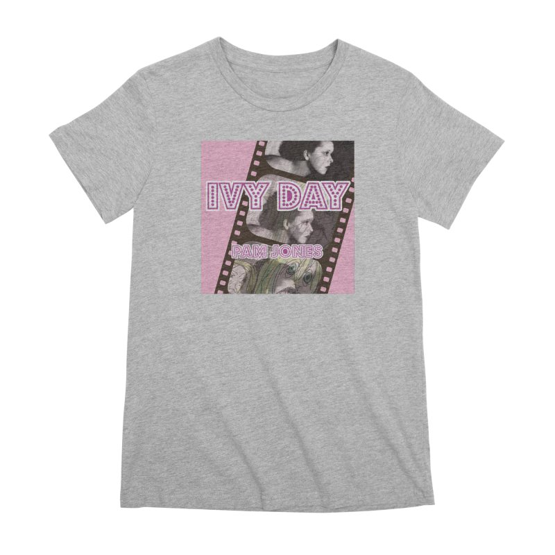 Ivy Day (Title) Women's Premium T-Shirt by Spaceboy Books LLC's Artist Shop