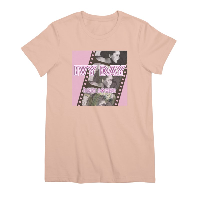 Ivy Day (Title) Women's Premium T-Shirt by Spaceboy Books LLC's Artist Shop