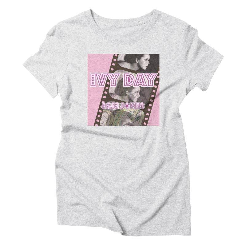 Ivy Day (Title) Women's Triblend T-Shirt by Spaceboy Books LLC's Artist Shop