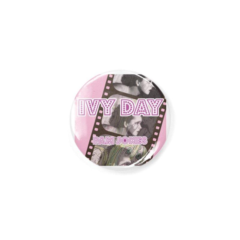 Ivy Day (Title) Accessories Button by Spaceboy Books LLC's Artist Shop