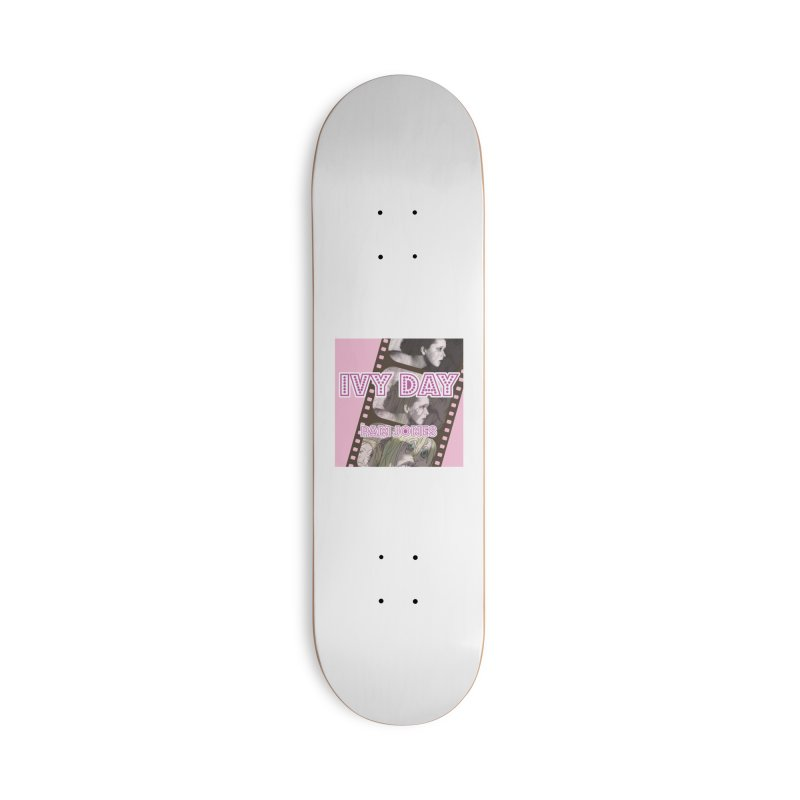Ivy Day (Title) Accessories Deck Only Skateboard by Spaceboy Books LLC's Artist Shop