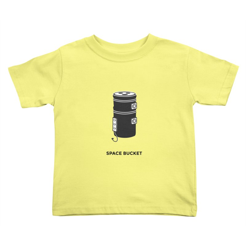 Space Bucket - Original sm Kids Toddler T-Shirt by spacebuckets's Artist Shop