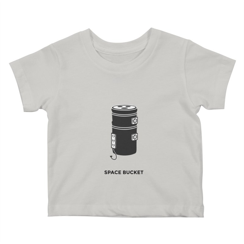 Space Bucket - Original sm Kids Baby T-Shirt by spacebuckets's Artist Shop