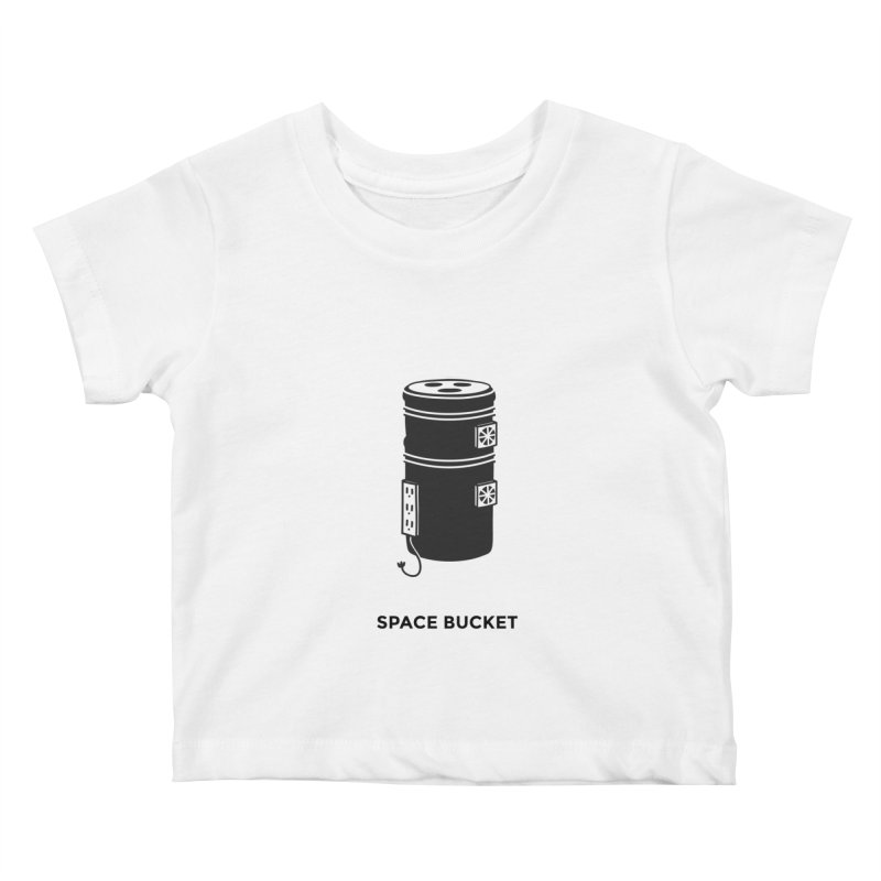 Space Bucket - Original sm Kids Baby T-Shirt by spacebuckets's Artist Shop