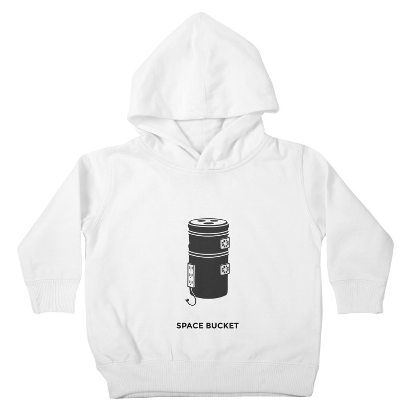 Space Bucket - Original sm Kids Toddler Pullover Hoody by spacebuckets's Artist Shop