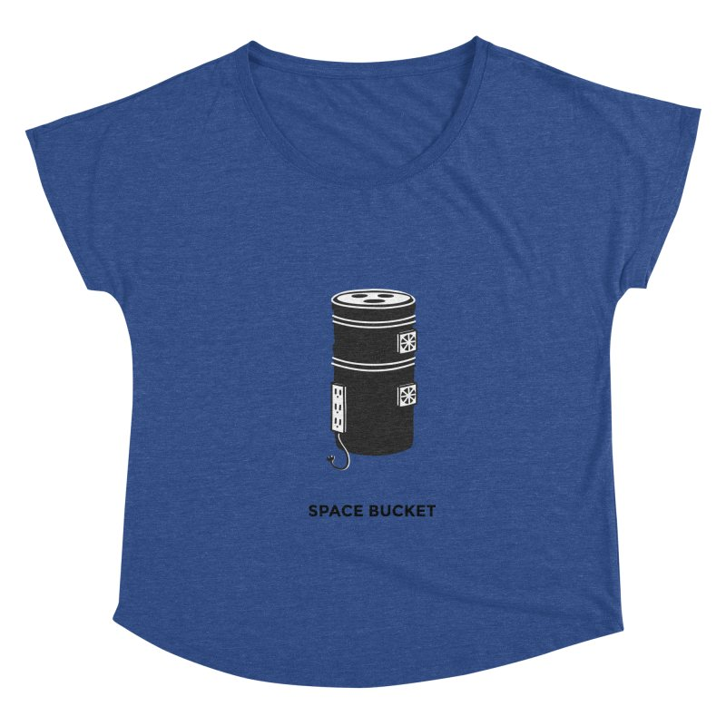 Space Bucket - Original sm Women's Dolman Scoop Neck by spacebuckets's Artist Shop