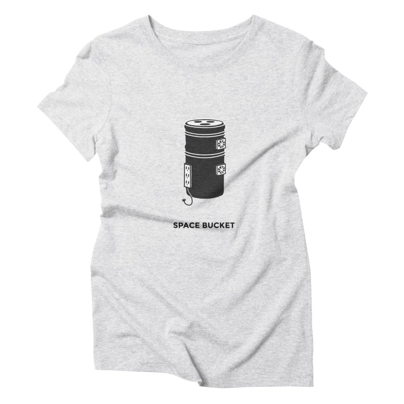 Space Bucket - Original sm Women's Triblend T-Shirt by spacebuckets's Artist Shop