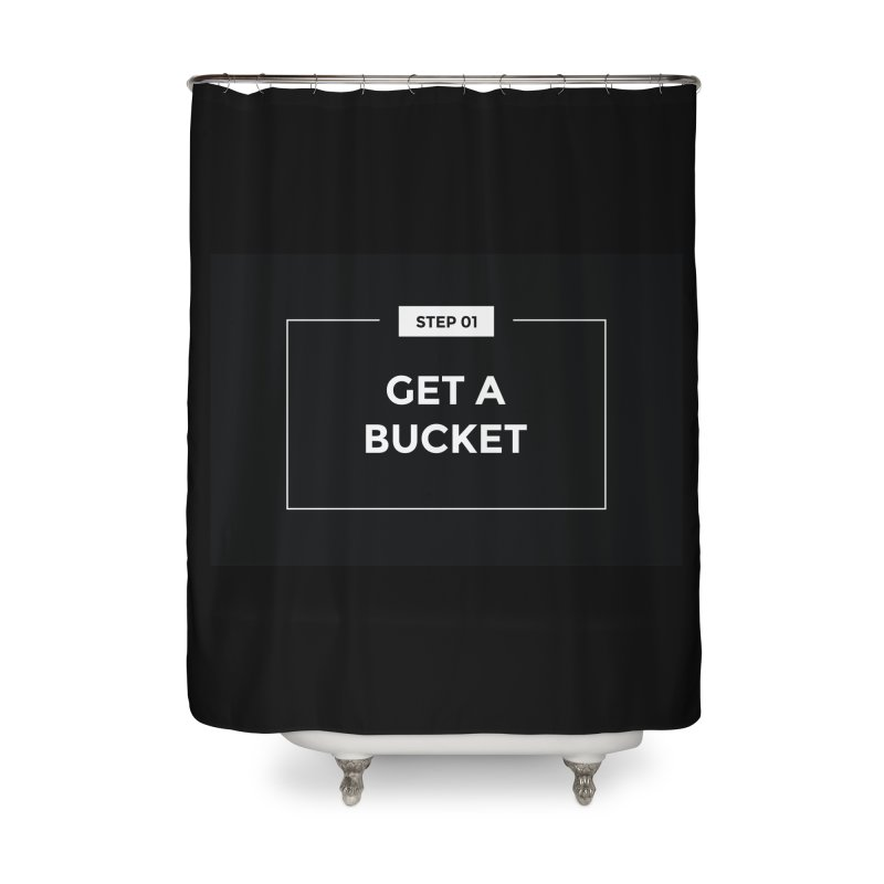Get a bucket Home Shower Curtain by spacebuckets's Artist Shop