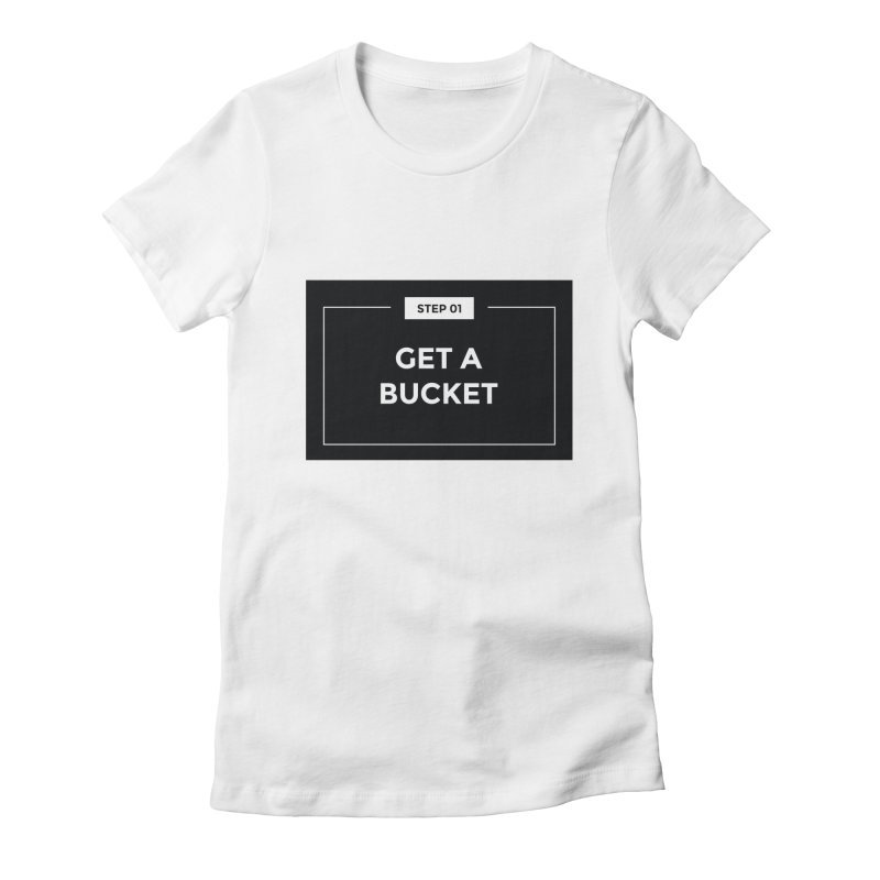 Get a bucket Women's Fitted T-Shirt by spacebuckets's Artist Shop