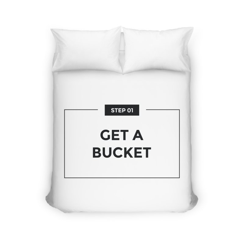 Get a bucket - white Home Duvet by spacebuckets's Artist Shop