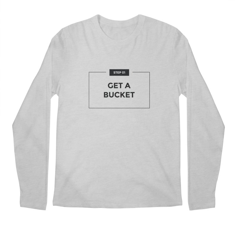 Get a bucket - white Men's Regular Longsleeve T-Shirt by spacebuckets's Artist Shop