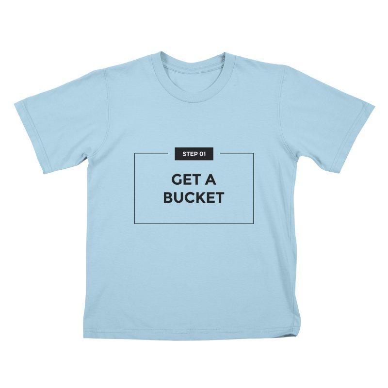 Get a bucket - white Kids T-Shirt by spacebuckets's Artist Shop