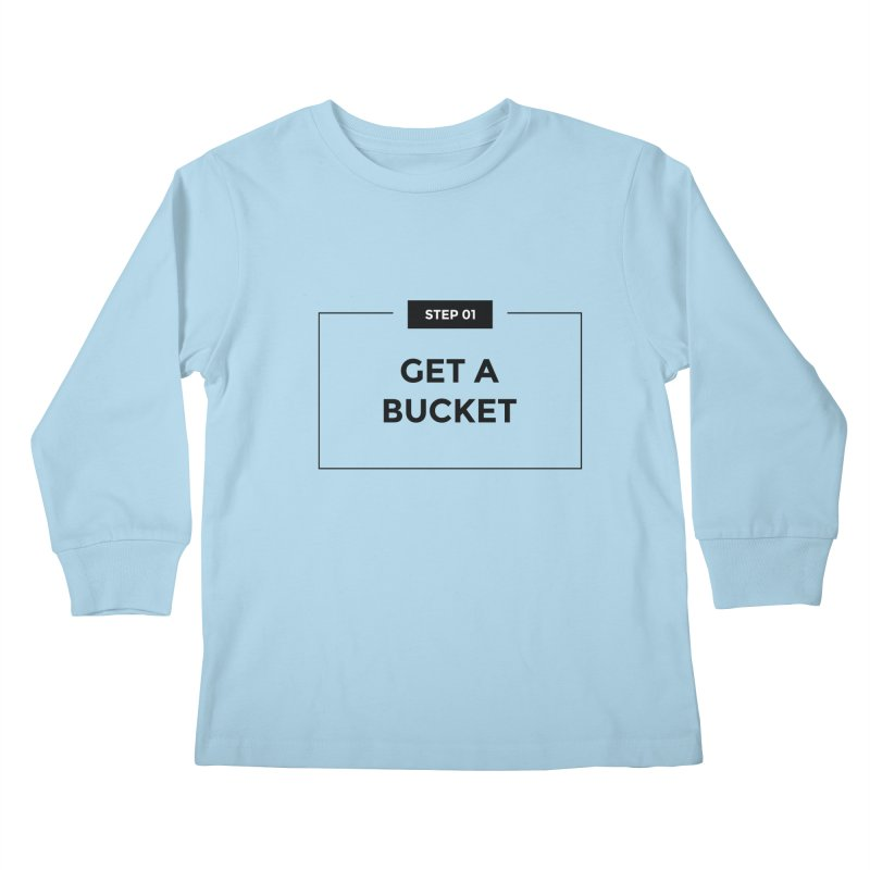Get a bucket - white Kids Longsleeve T-Shirt by spacebuckets's Artist Shop