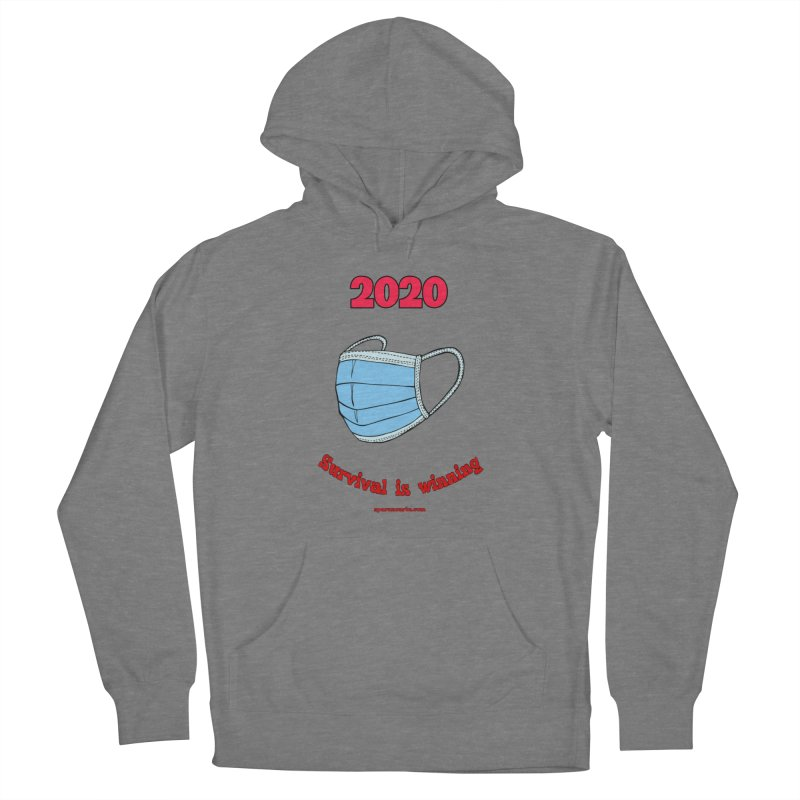 2020 Survival Women's Pullover Hoody by sparanoarts's Artist Shop