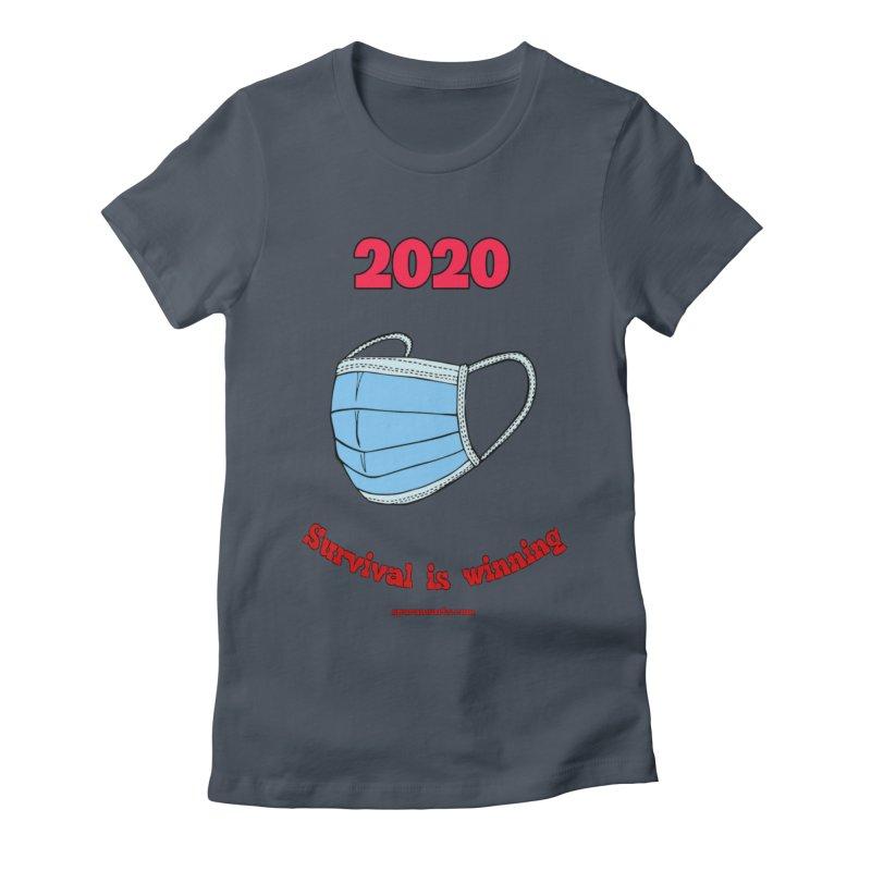 2020 Survival Women's T-Shirt by sparanoarts's Artist Shop