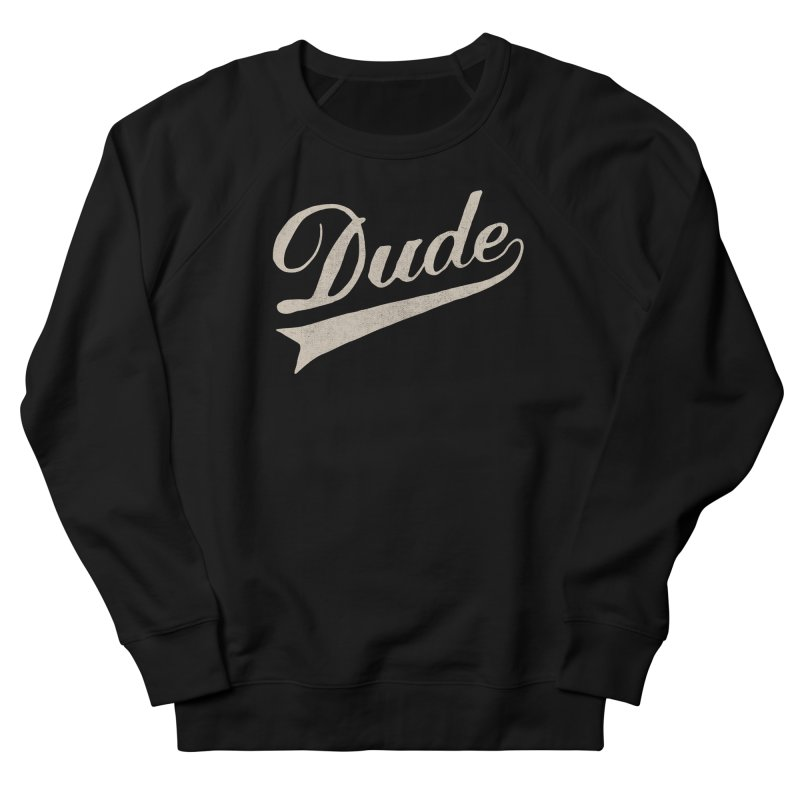 Dude Men's Sweatshirt by Speakerine / Florent Bodart