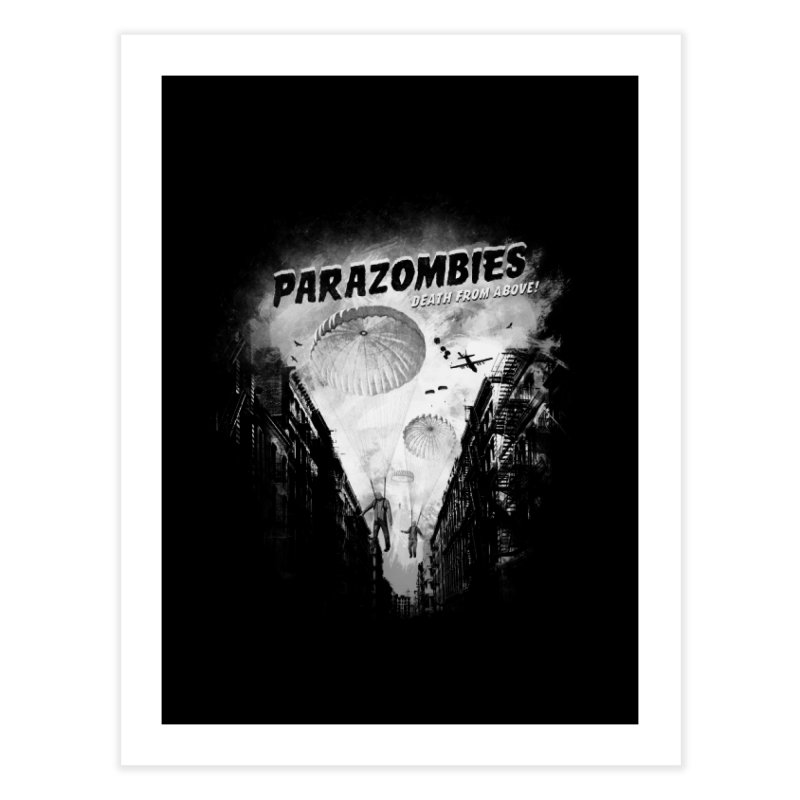 Parazombies Home Fine Art Print by Speakerine / Florent Bodart