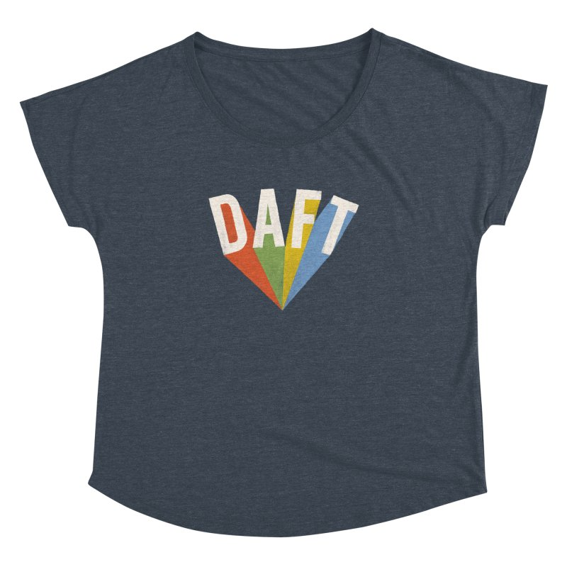 Daft Women's Dolman Scoop Neck by Speakerine / Florent Bodart