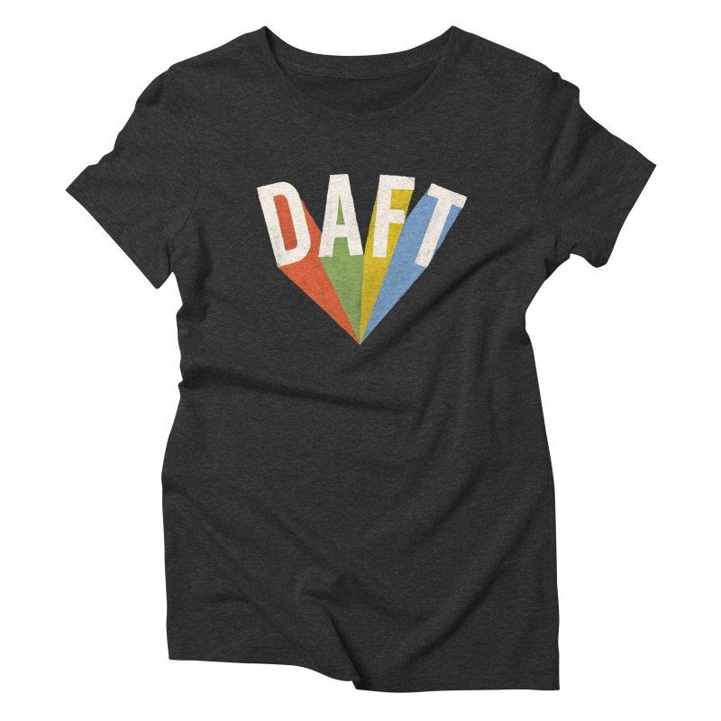Daft Women's Triblend T-Shirt by Speakerine / Florent Bodart