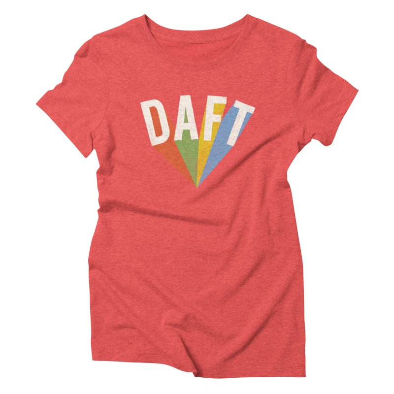 Daft Women's Triblend T-Shirt by Speakerine / Florent Bodart