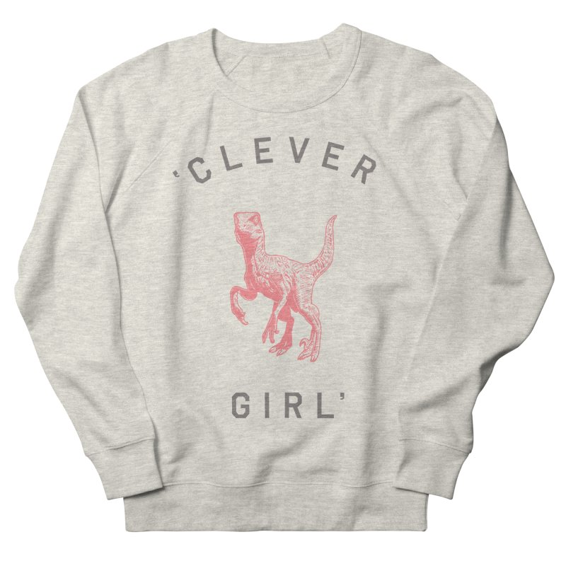 Clever GIrl Women's French Terry Sweatshirt by Speakerine / Florent Bodart