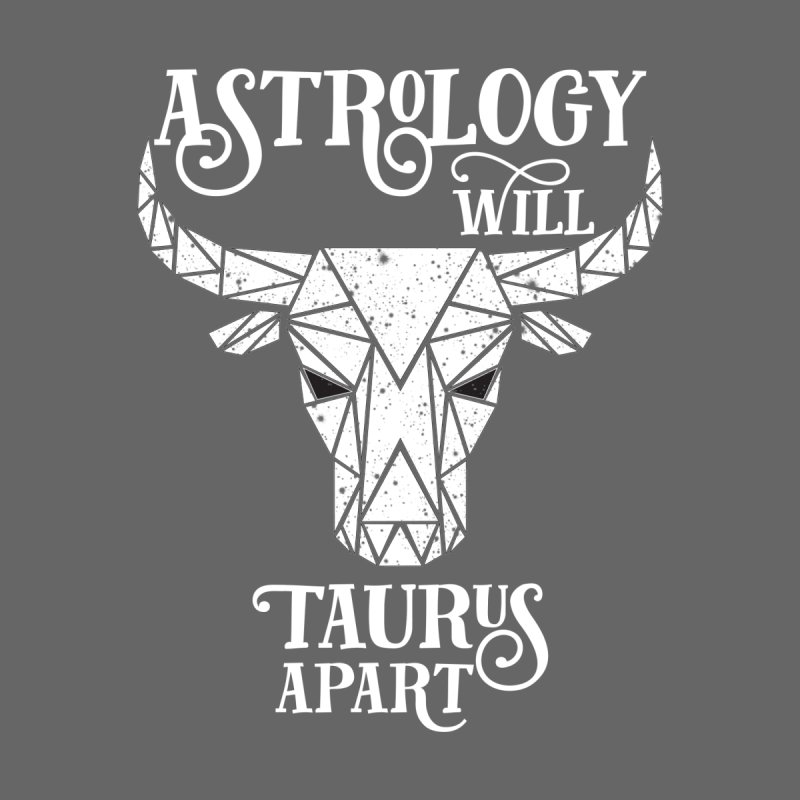 Astrology Will Tear Us Apart (White) by spencecreativedesign's Artist Shop