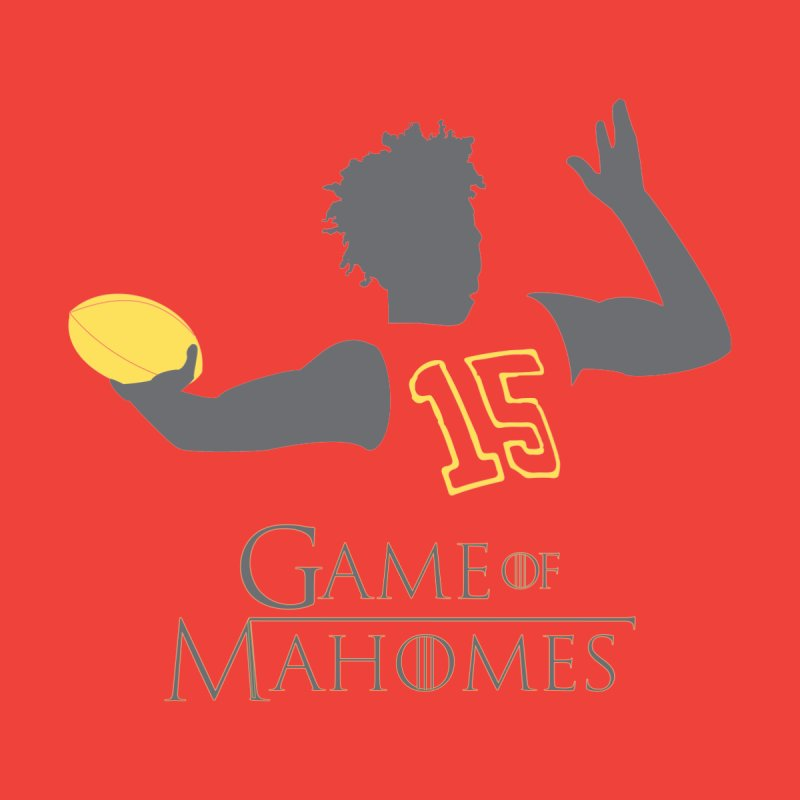 Game of Mahomes by spencecreativedesign's Artist Shop
