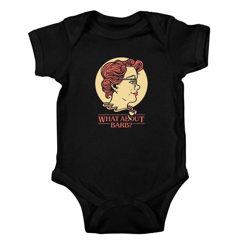 What About Barb? Kids Baby Bodysuit by Spencer Fruhling's Artist Shop