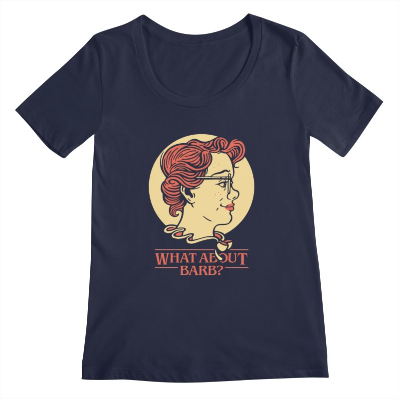 What About Barb? Women's Scoopneck by Spencer Fruhling's Artist Shop