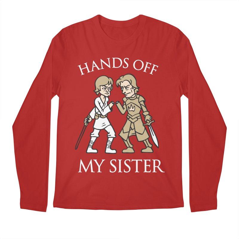 Hands Off My Sister Men's Longsleeve T-Shirt by Spencer Fruhling's Artist Shop